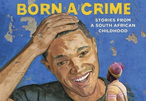 دانلود کتاب انگلیسی مجرم به دنیا آمدن (Born a Crime)