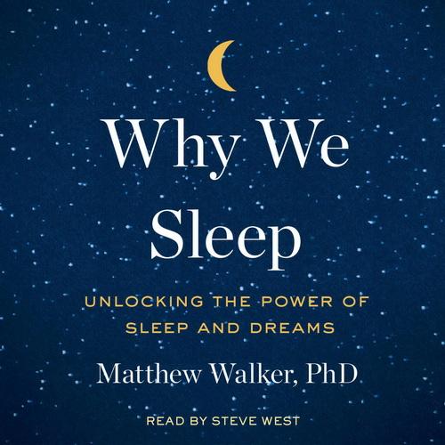 دانلود کتاب صوتی انگلیسی چرا ما می خوابیم اثر متیو واکر